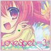 lovespell. =3